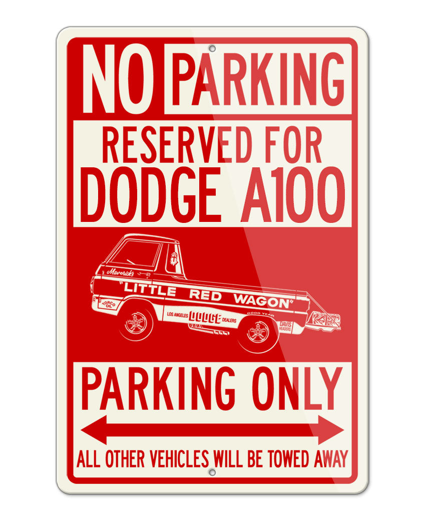 "1965 Dodge A100 Pickup ""Little Red Wagon"" Wheelstand Parking Only Sign"