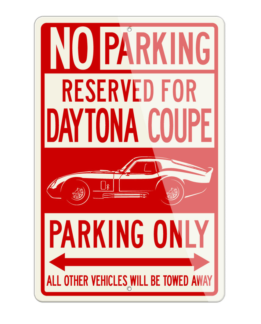 1964 Daytona Coupe Reserved Parking Only Sign