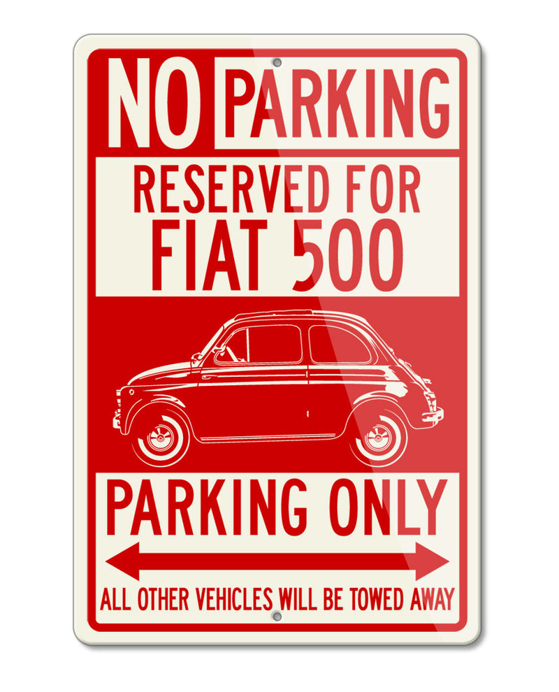 Fiat 500 Reserved Parking Only Sign