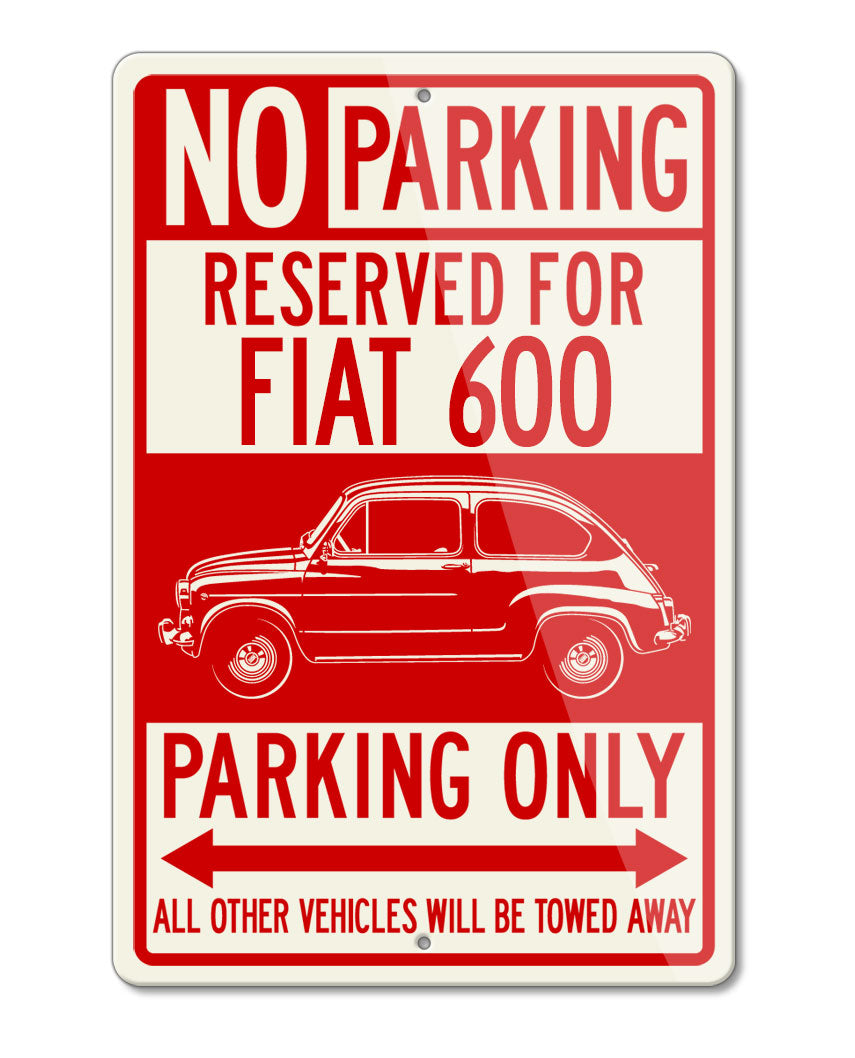 Fiat 600 Two Doors Coupe Reserved Parking Only Sign