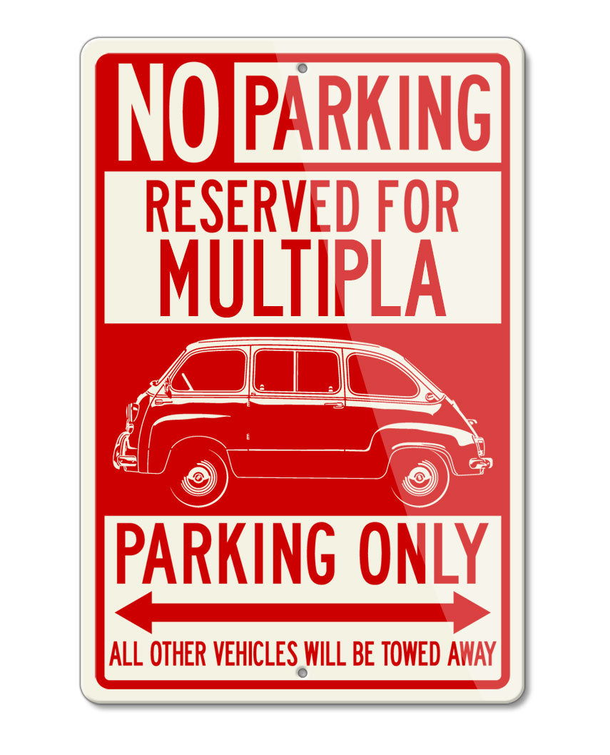 Fiat 600 Multipla Reserved Parking Only Sign
