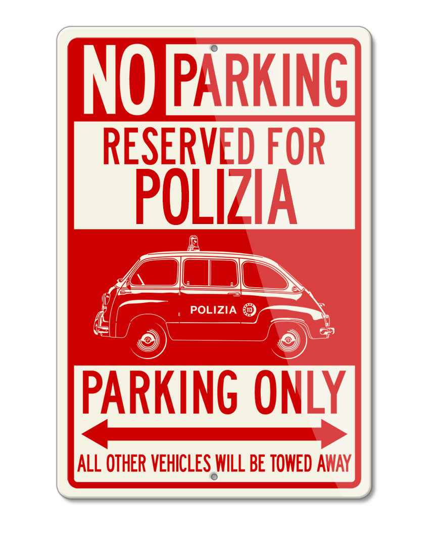 FIAT 600 Multipla Italian Polizia (police) 1956 - 1969 Reserved Parking Only Sign