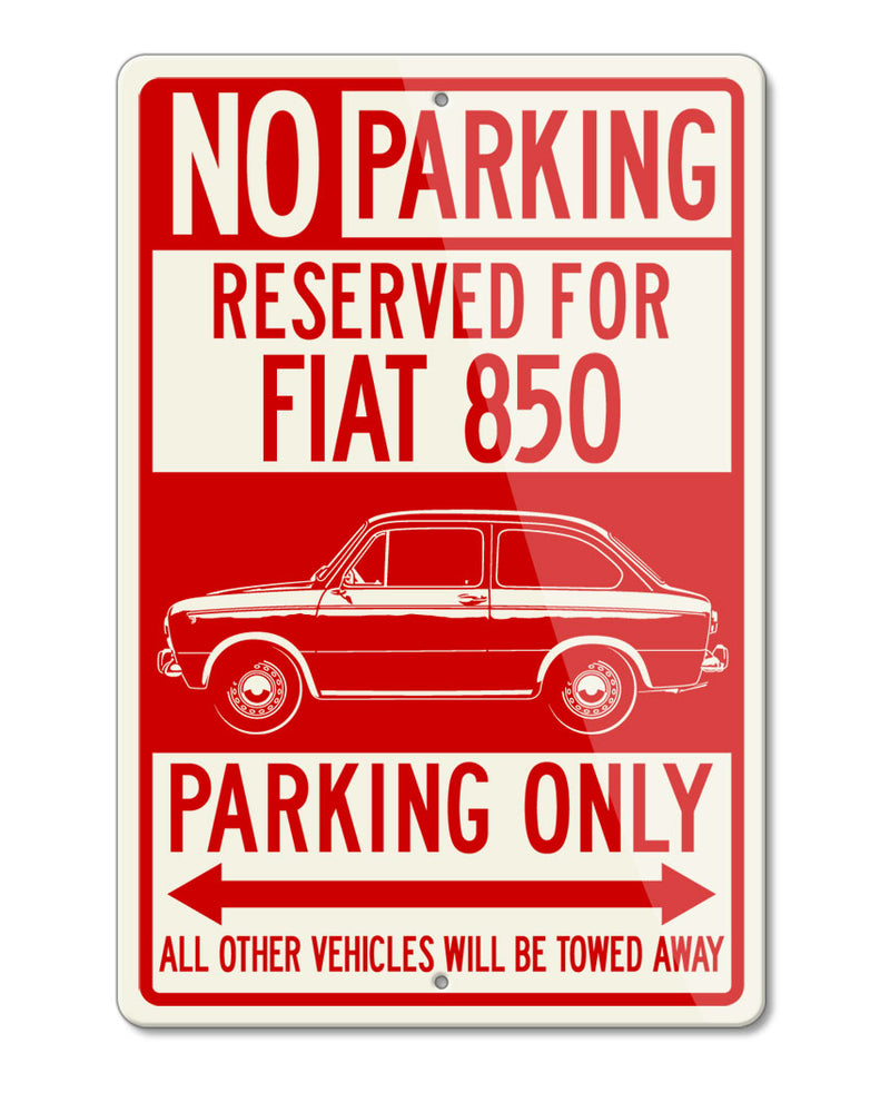 Fiat 850 Coupe Special Reserved Parking Only Sign