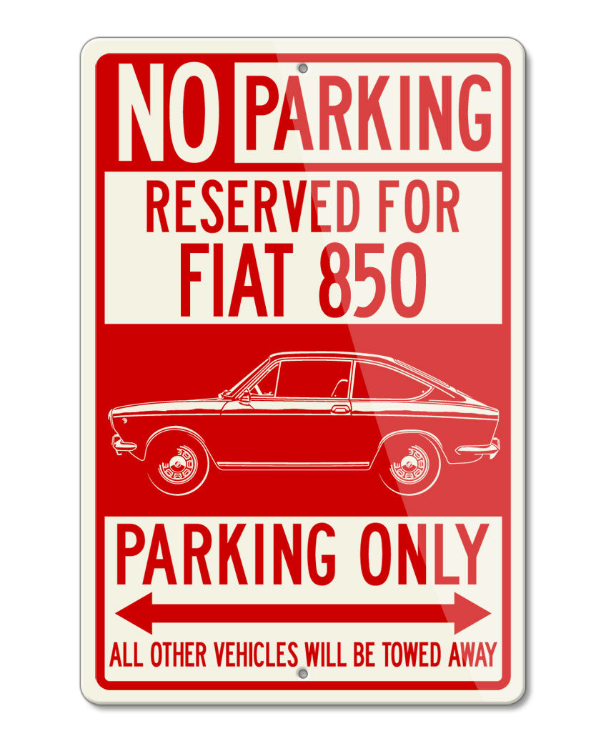 Fiat 850 Coupe Sport Reserved Parking Only Sign