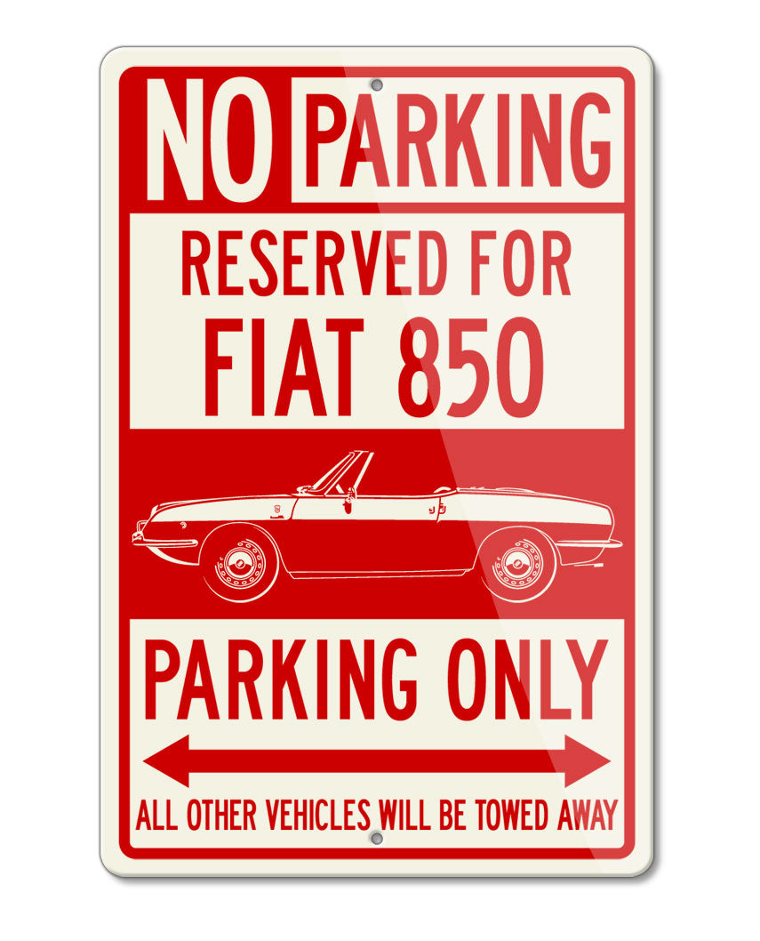 Fiat 850 Convertible Spider Reserved Parking Only Sign