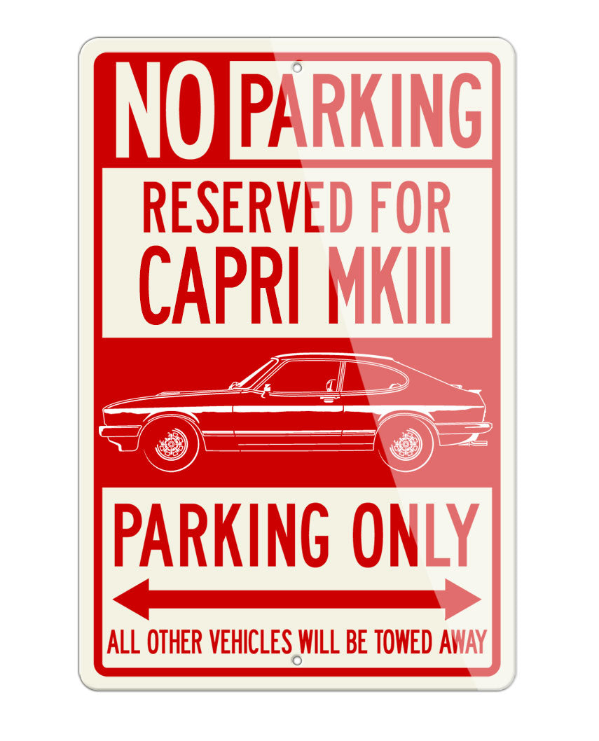 Ford Capri MK III Coupe Reserved Parking Only Sign