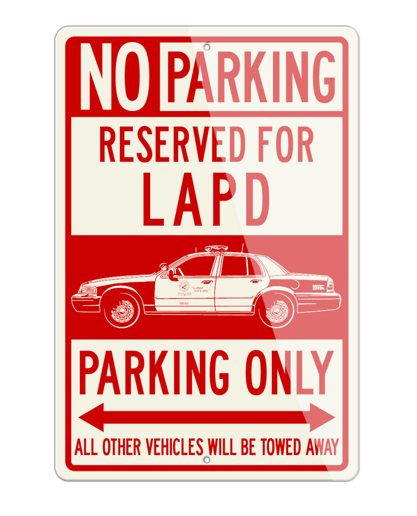 Ford Crown Victoria LAPD Reserved Parking Only Sign