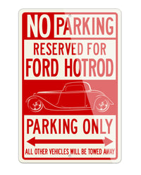 1934 Ford Coupe Old School Rod Reserved Parking Only Sign