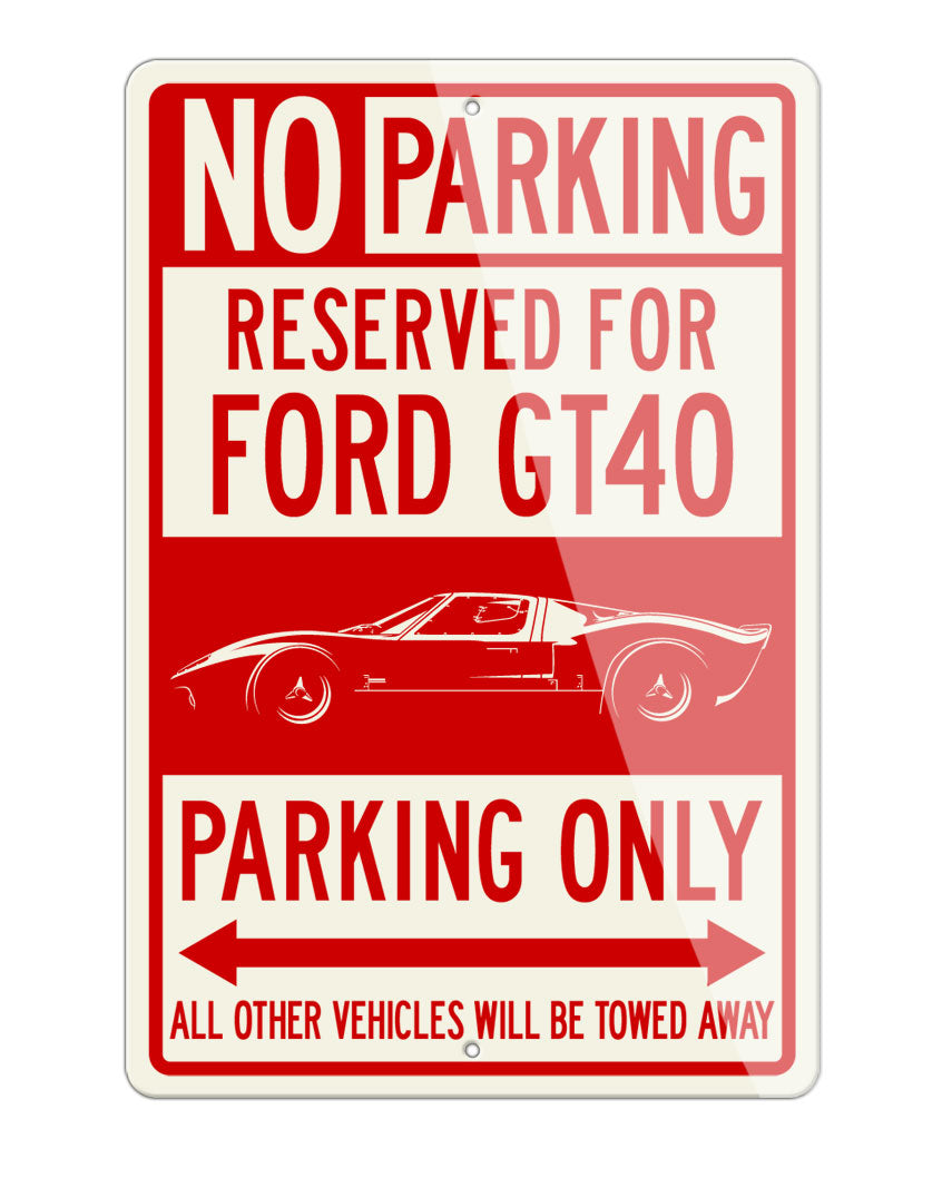 1965 Ford GT40 Reserved Parking Only Sign