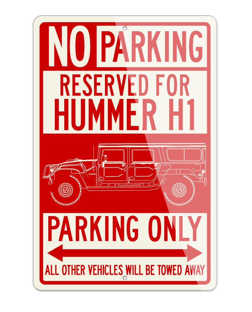 Hummer H1 Station Wagon 4x4 Reserved Parking Only Sign