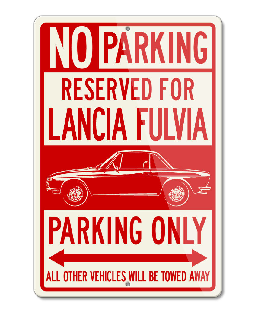 Lancia Fulvia Coupe Series I Reserved Parking Only Sign