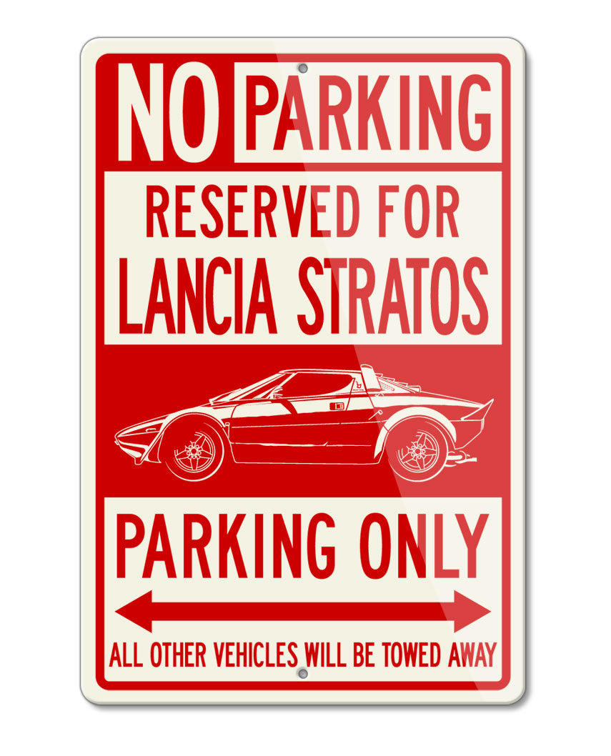 Lancia Stratos Coupe Reserved Parking Only Sign
