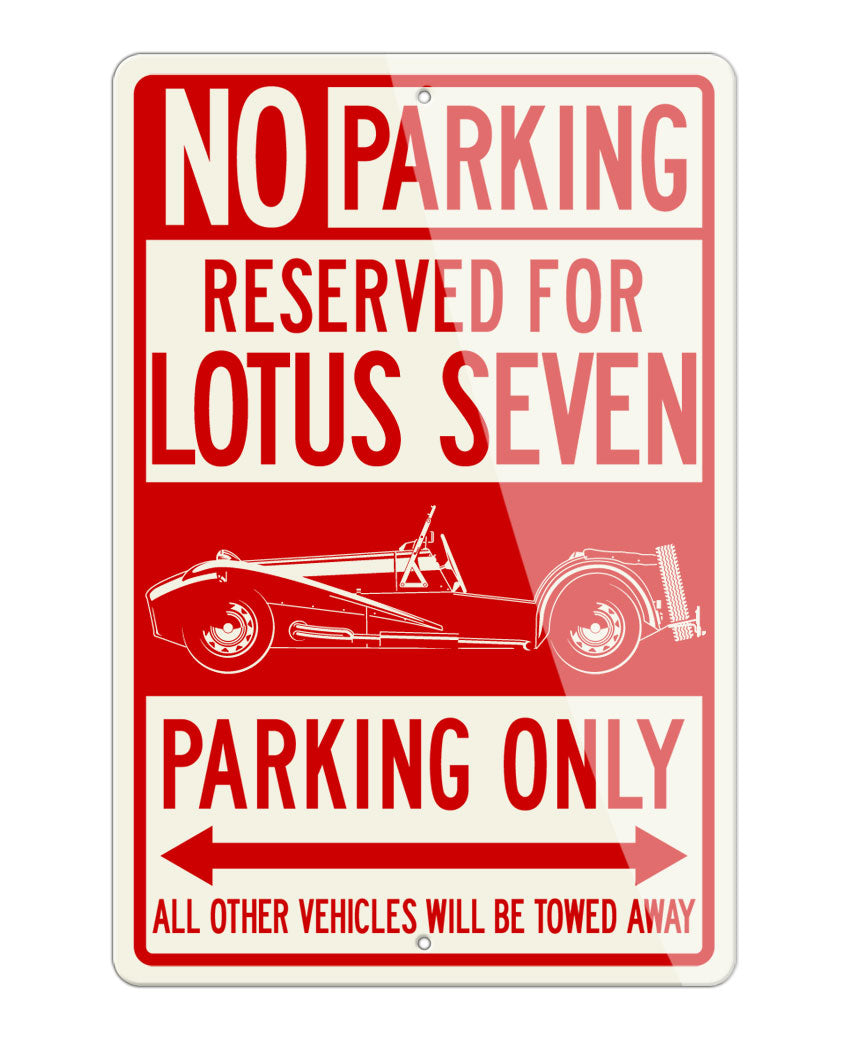 Lotus Seven 7 Reserved Parking Only Sign