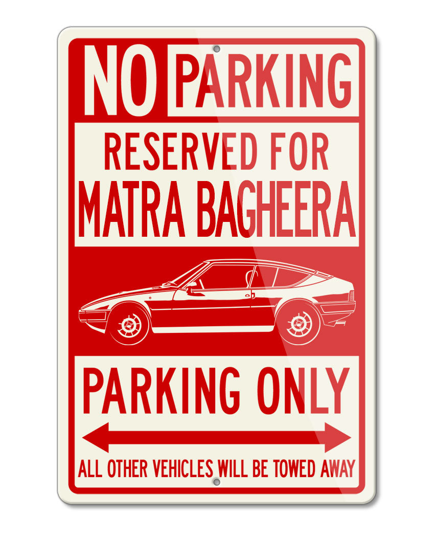 Matra Bagheera 1976 – 1980 Reserved Parking Only Sign