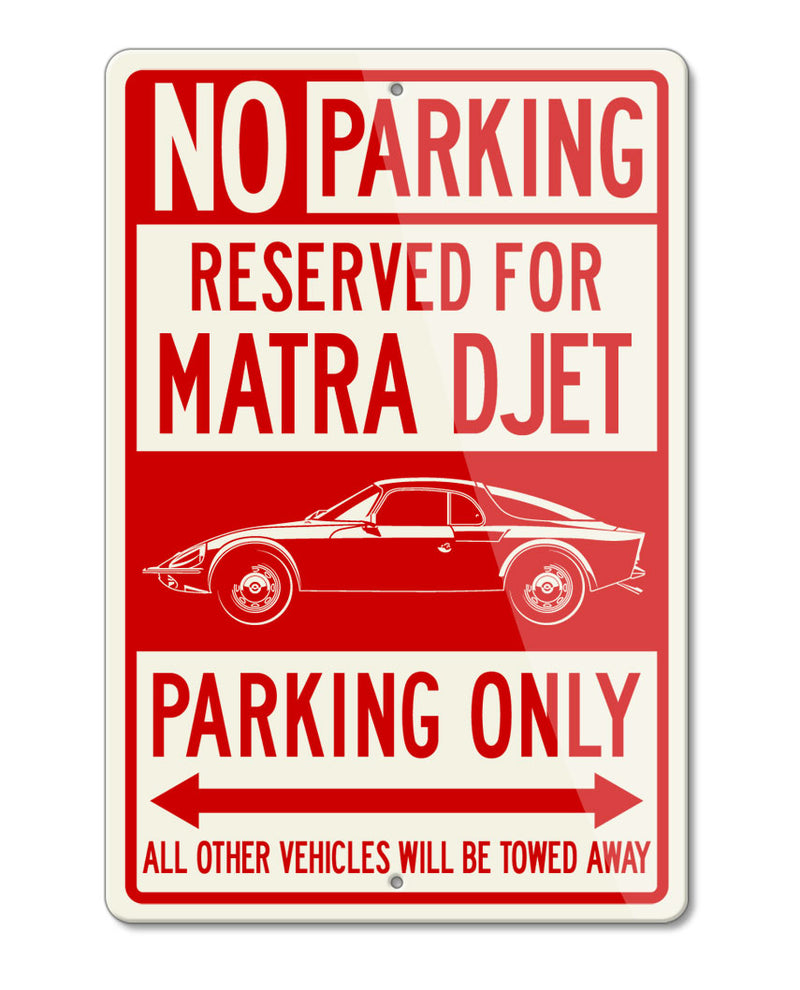 Matra Rene Bonnet DJet V VS Reserved Parking Only Sign