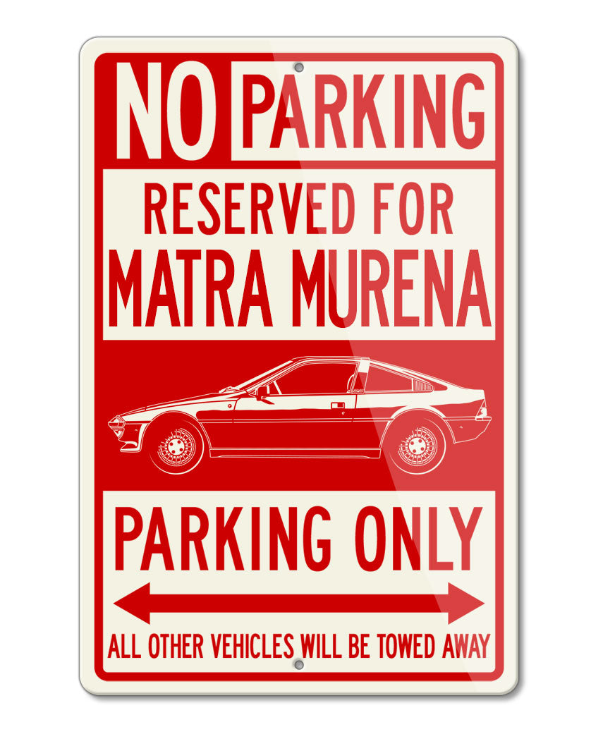 Matra Murena 1980 – 1983 Reserved Parking Only Sign