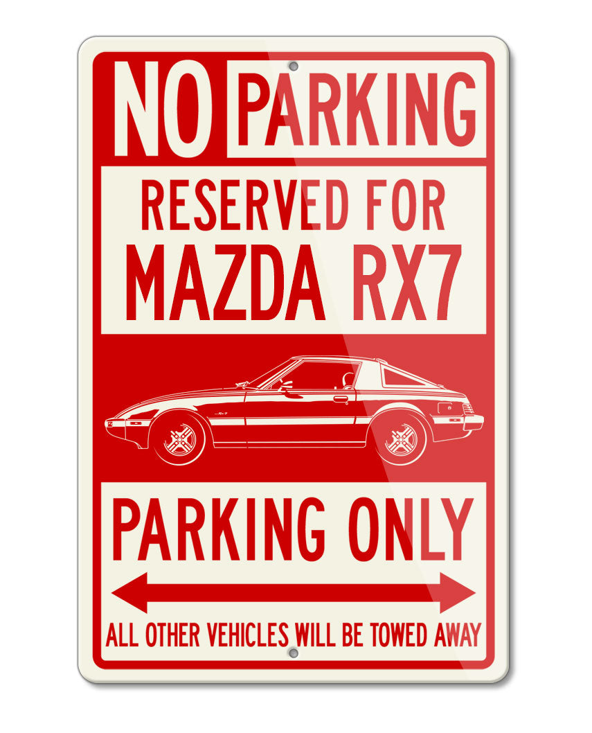 Mazda RX-7 S2 First generation 1978 - 1985 Reserved Parking Only Sign
