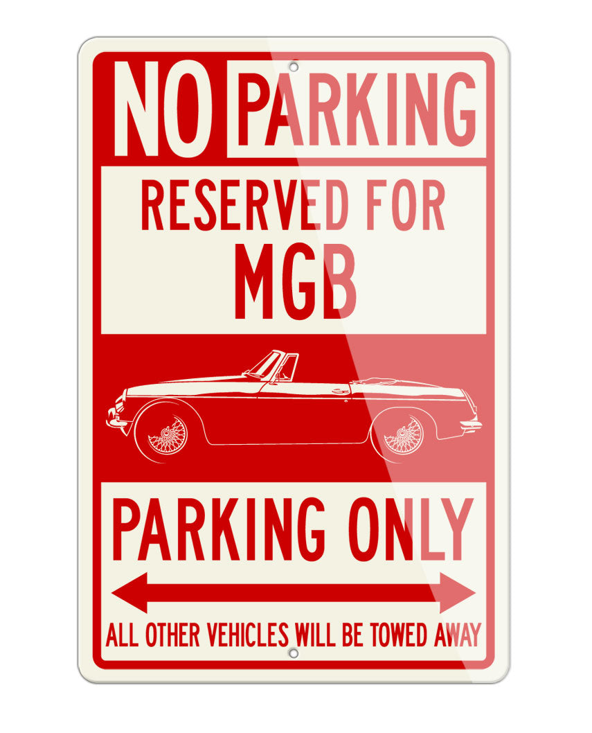MG MGB Convertible Reserved Parking Only Sign