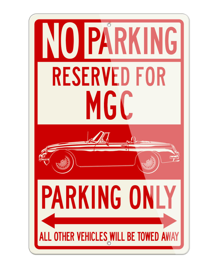 MG MGC Convertible Reserved Parking Only Sign