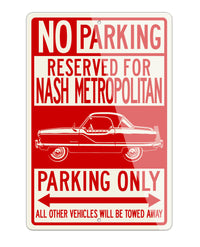 1954 Nash Metropolitan Reserved Parking Only Sign