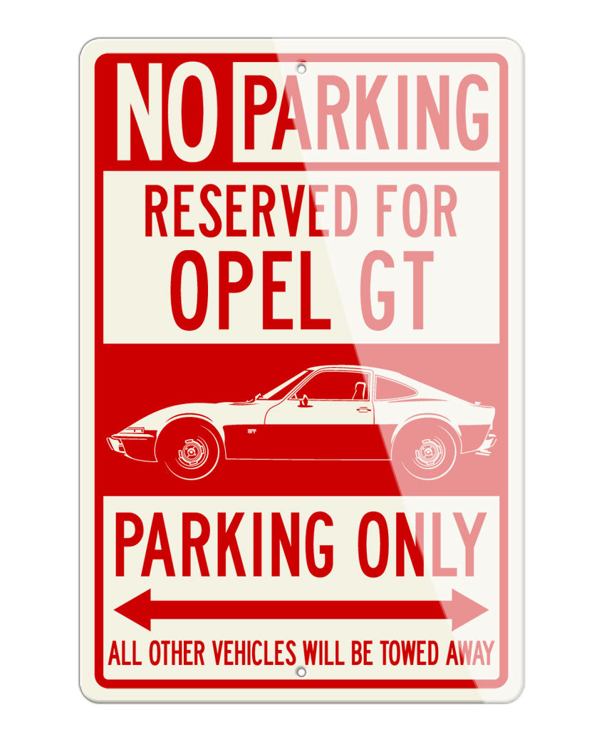 Opel GT Coupe Reserved Parking Only Sign