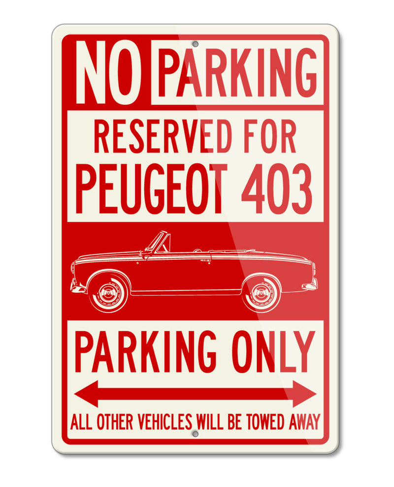 Peugeot 403 Convertible Cabriolet Reserved Parking Only Sign