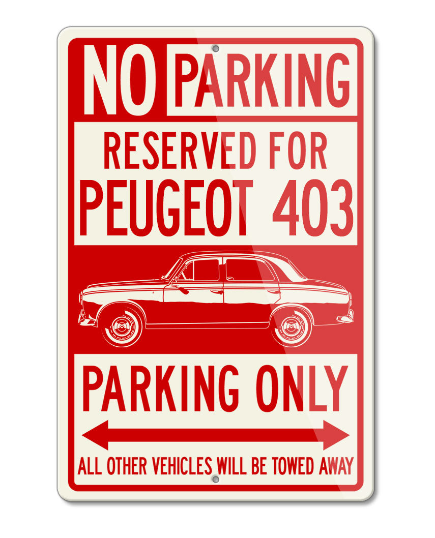 Peugeot 403 1955 - 1966 Reserved Parking Only Sign