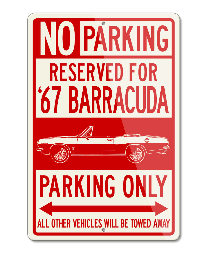 1967 Plymouth Barracuda Convertible Reserved Parking Only Sign