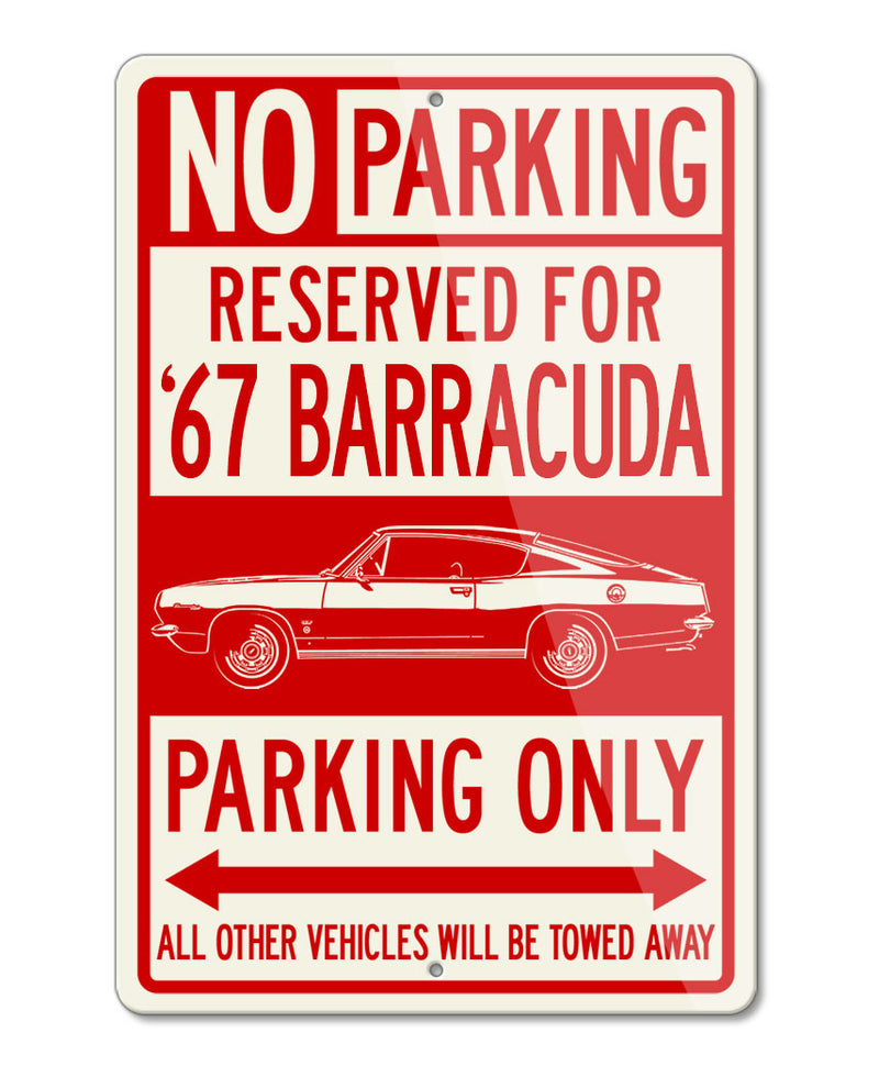 1967 Plymouth Barracuda Fastback Reserved Parking Only Sign