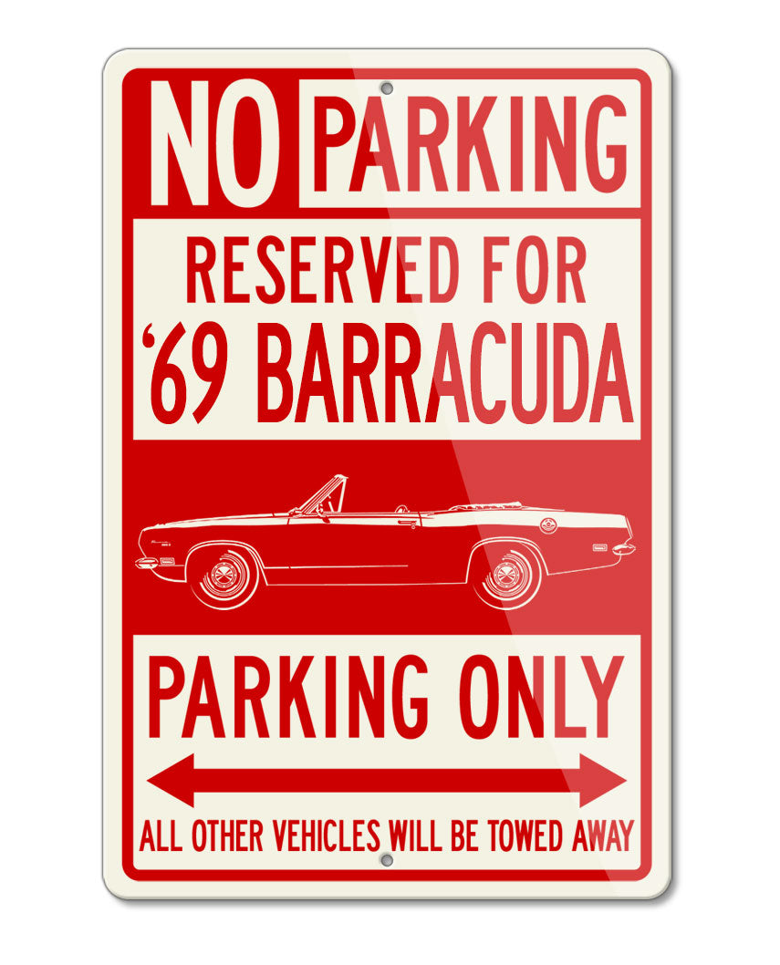 1969 Plymouth Barracuda Convertible Reserved Parking Only Sign
