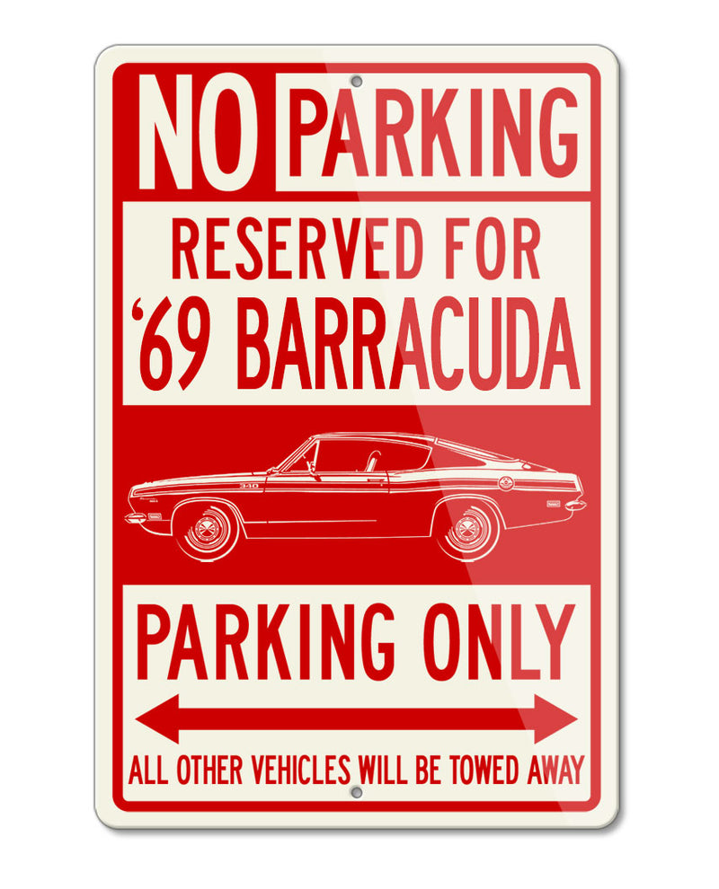 1969 Plymouth Barracuda 340 Fastback Reserved Parking Only Sign