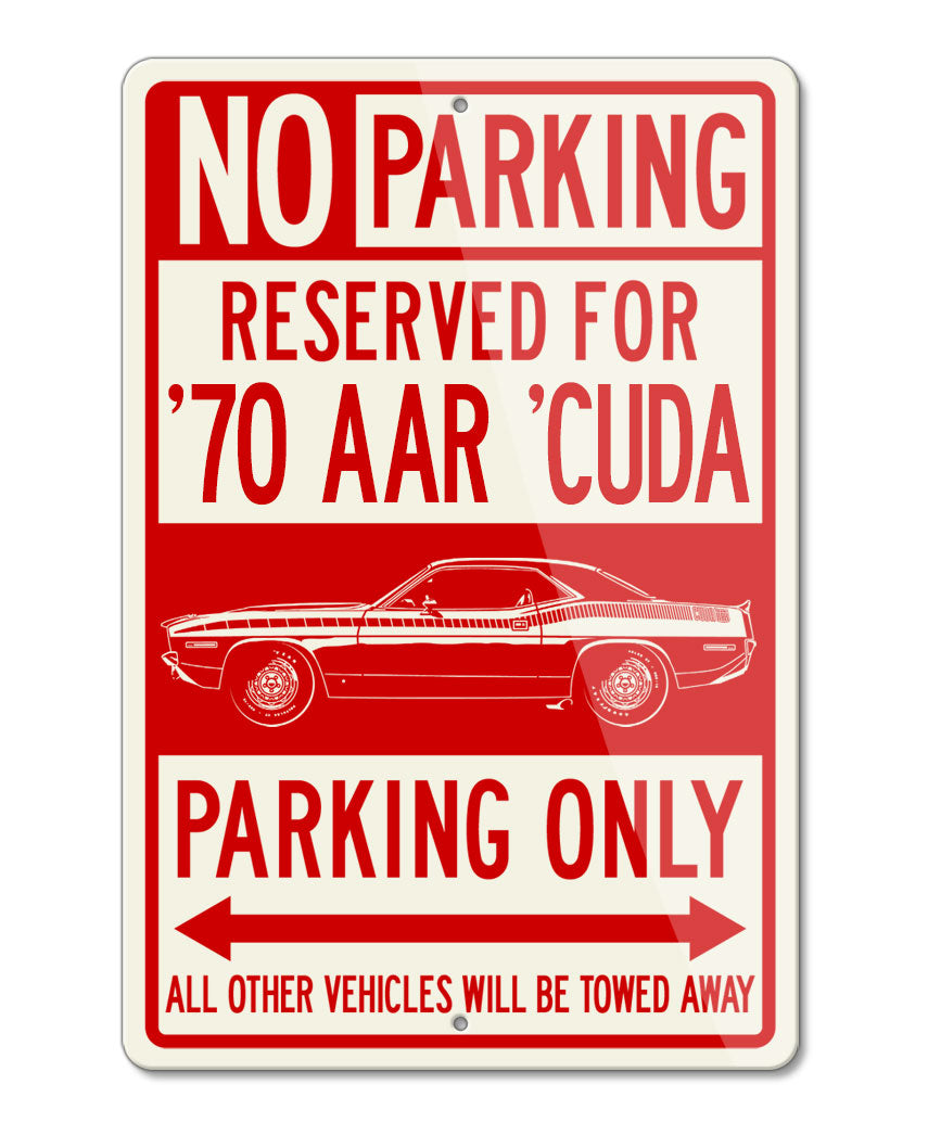1970 Plymouth Barracuda 'Cuda 340 AAR Coupe Reserved Parking Only Sign