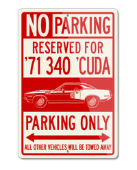 1971 Plymouth Barracuda 'Cuda 340 Coupe Reserved Parking Only Sign