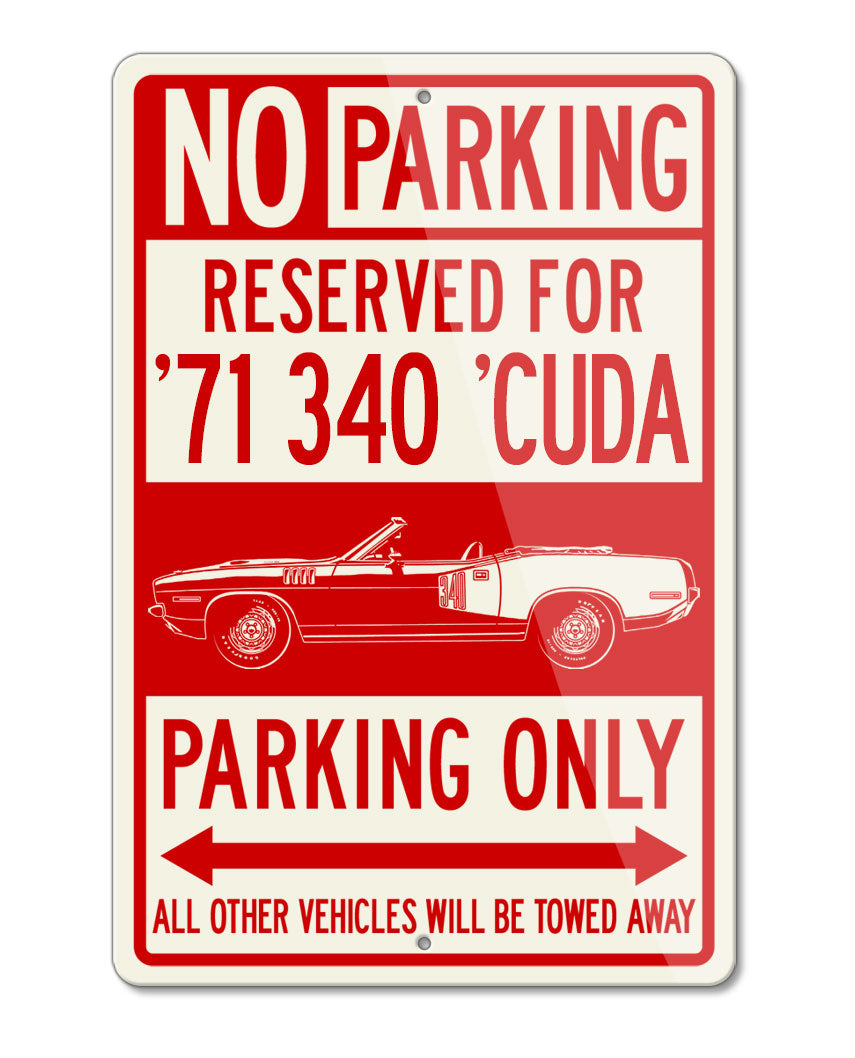 1971 Plymouth Barracuda 'Cuda 340 Convertible Reserved Parking Only Sign