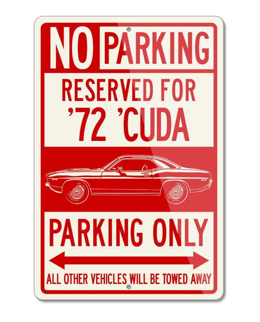 1972 Plymouth Barracuda 'Cuda 340 Coupe Reserved Parking Only Sign