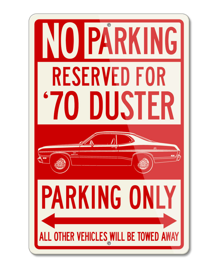 1970 Plymouth Duster Coupe Reserved Parking Only Sign