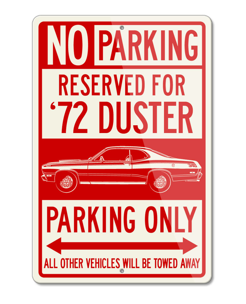 1972 Plymouth Duster Coupe Reserved Parking Only Sign