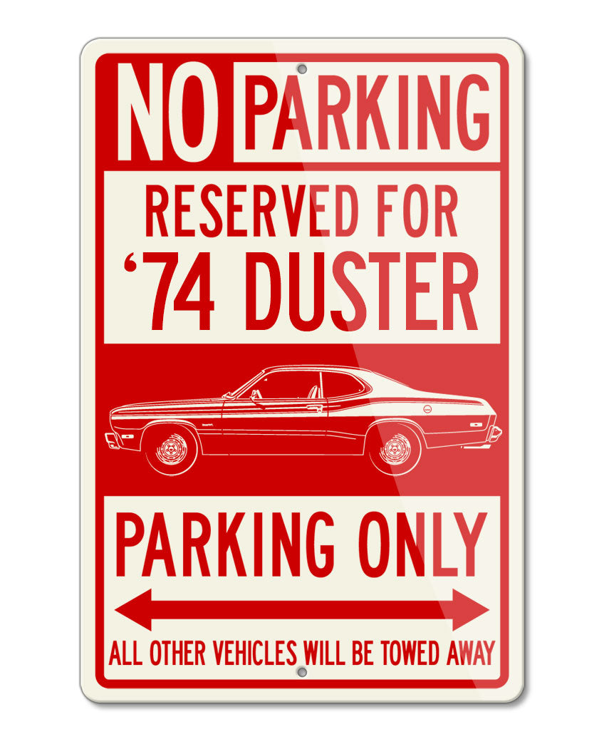 1974 Plymouth Duster Coupe Reserved Parking Only Sign