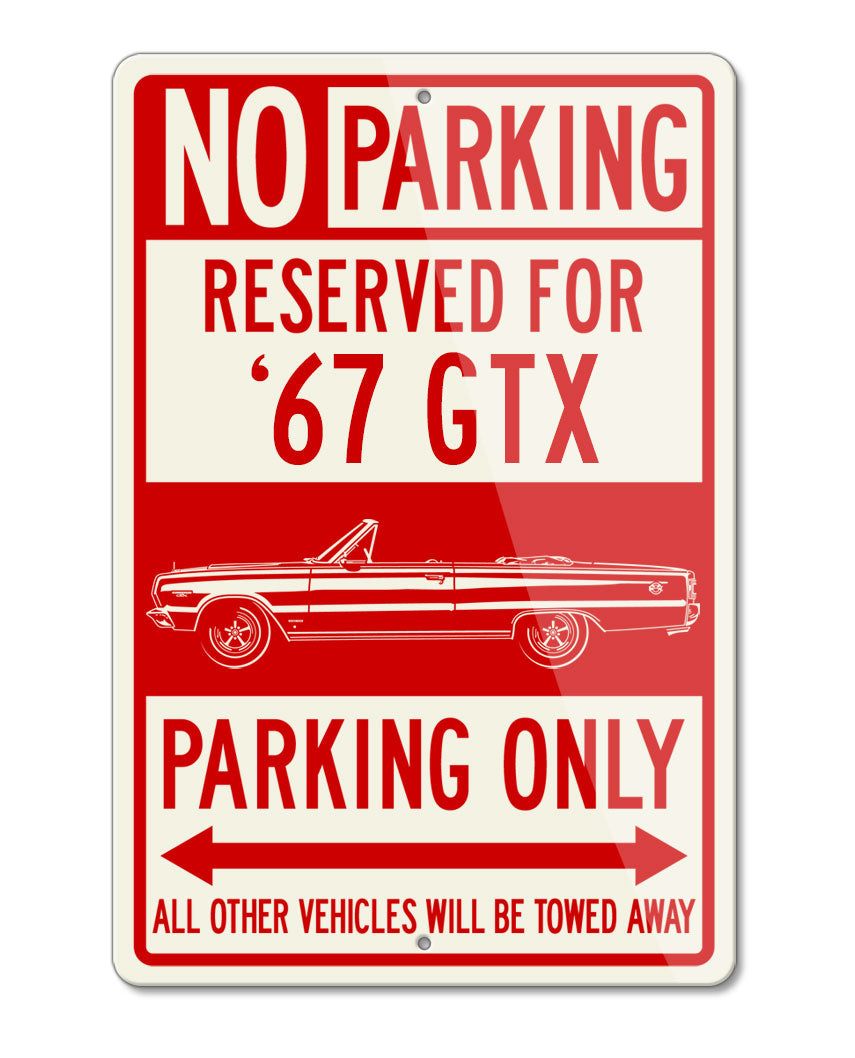 1967 Plymouth GTX Convertible Reserved Parking Only Sign