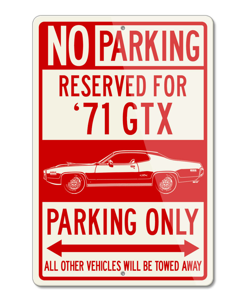 1971 Plymouth GTX 440-6 Coupe Reserved Parking Only Sign