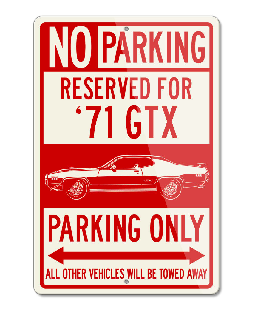 1971 Plymouth GTX HEMI Coupe Reserved Parking Only Sign