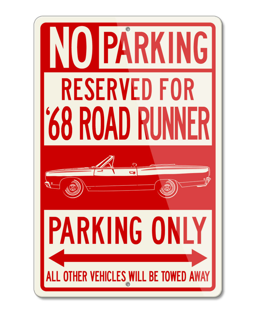 1968 Plymouth Road Runner Convertible Reserved Parking Only Sign
