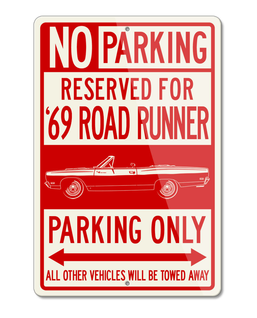 1969 Plymouth Road Runner Convertible Reserved Parking Only Sign
