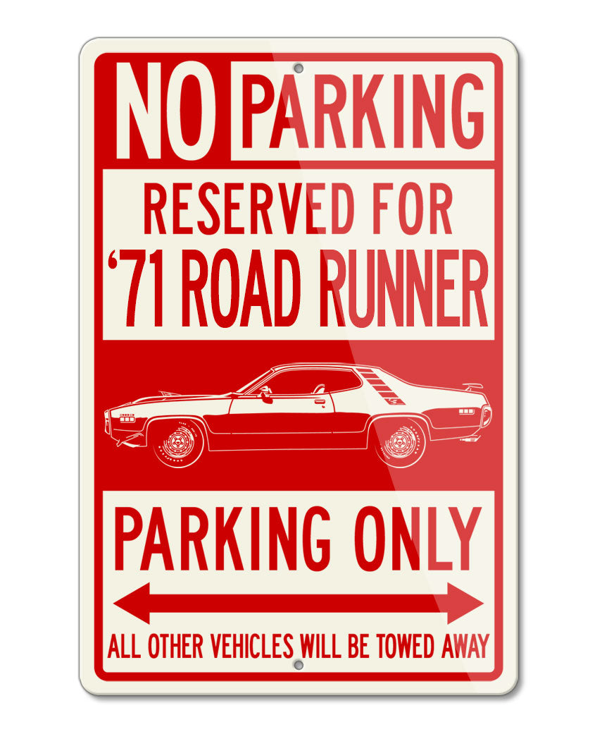 1971 Plymouth Road Runner 383 Coupe Reserved Parking Only Sign