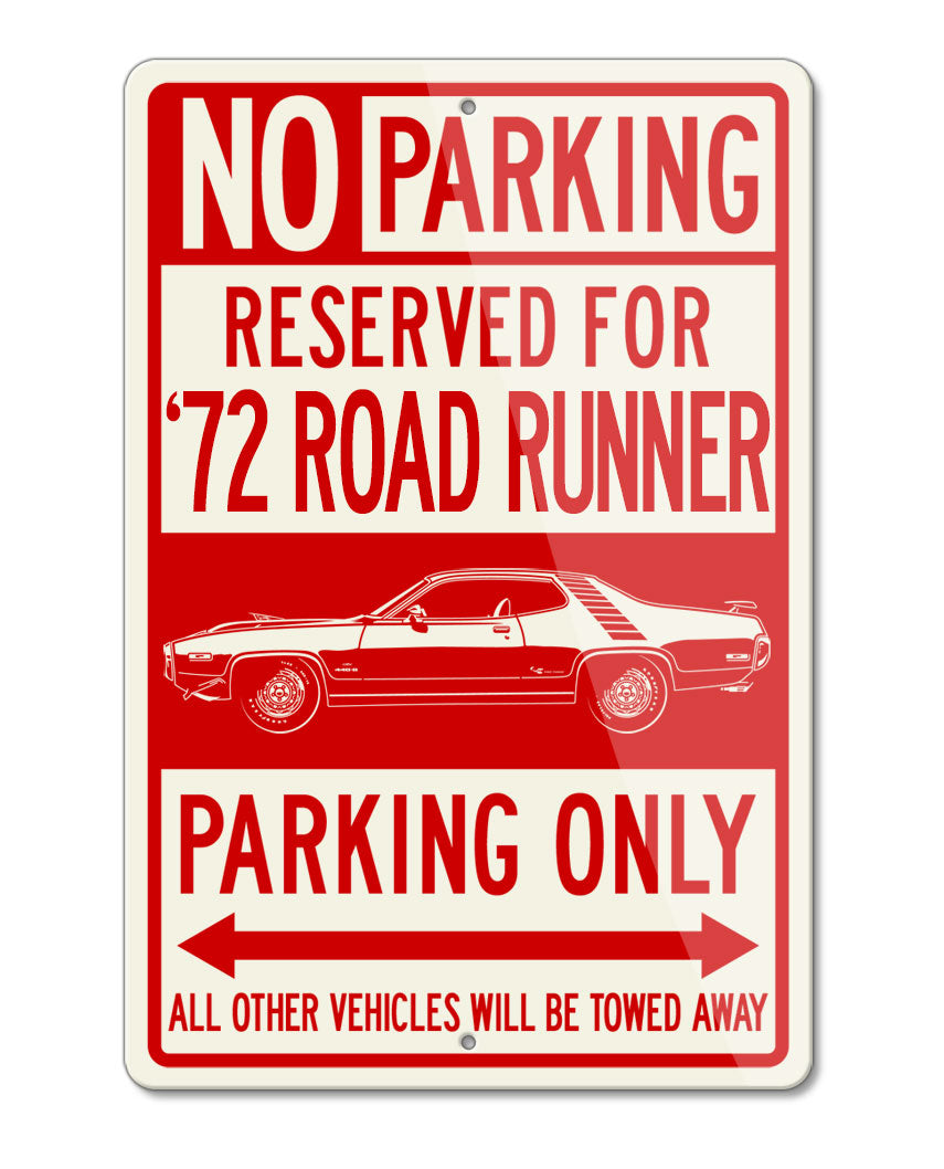 1972 Plymouth Road Runner 440-6 Coupe Reserved Parking Only Sign