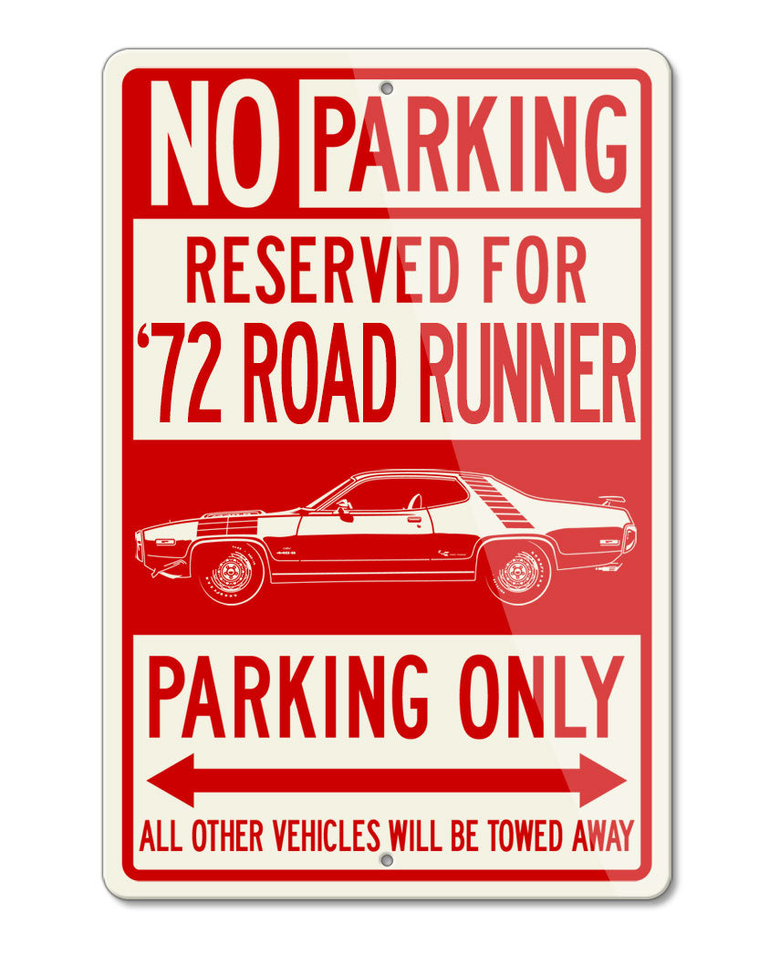 1972 Plymouth Road Runner 440 Stripes Coupe Reserved Parking Only Sign