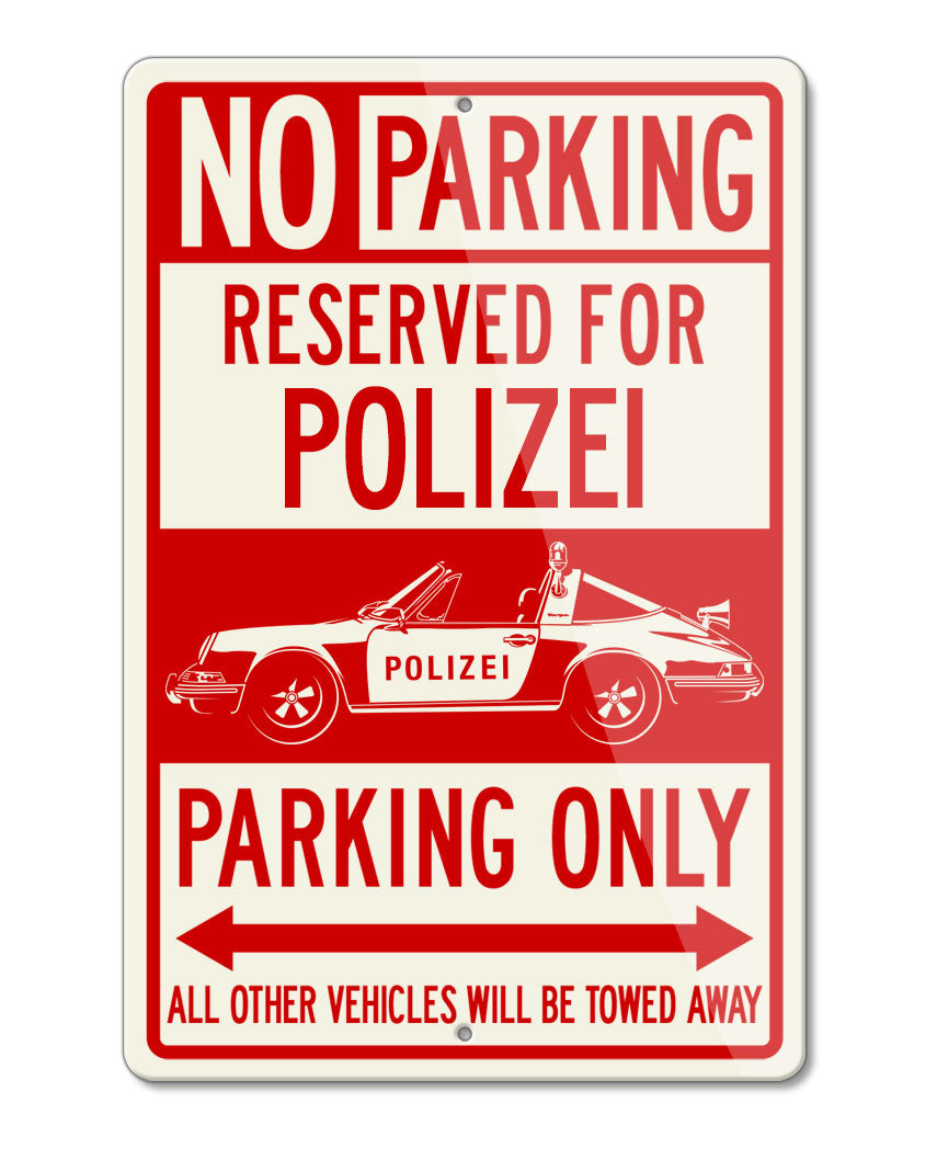 Porsche 911 Targa German Polizei (police) 1971 Reserved Parking Only Sign