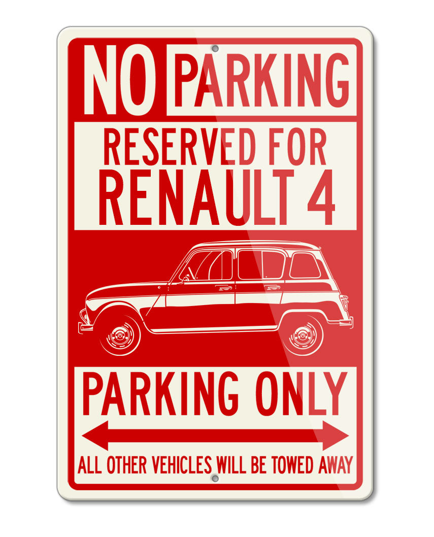 Renault R4 4L 1961 - 1977 Reserved Parking Only Sign