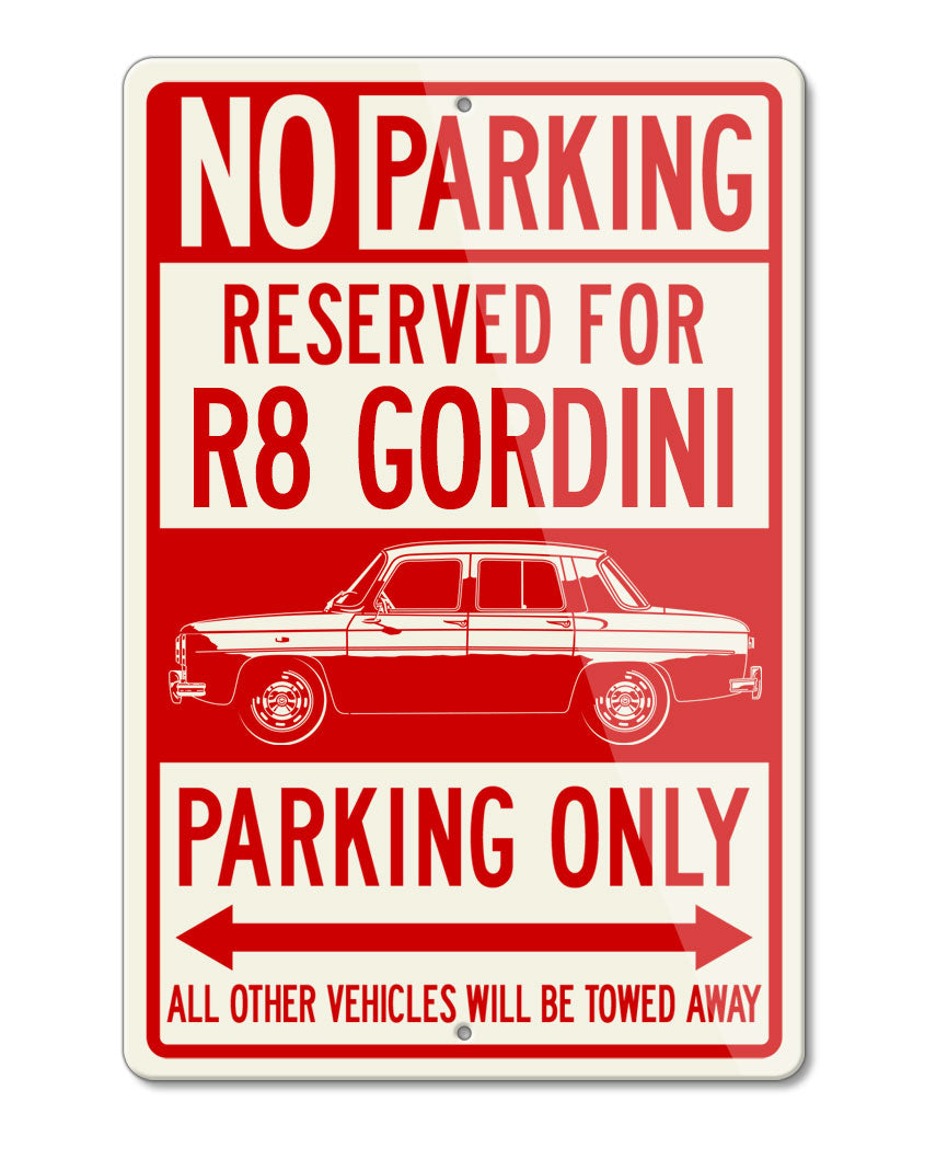 Renault 8 Gordini 1964 – 1974 Reserved Parking Only Sign
