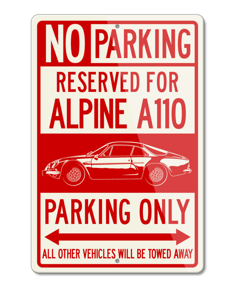 Alpine Renault A110 Berlinette Reserved Parking Only Sign